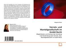 Copertina di Vorrats- und Mantelgesellschaft im GmbH Recht
