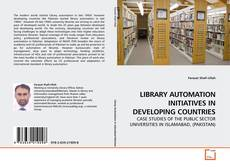 LIBRARY AUTOMATION INITIATIVES IN DEVELOPING COUNTRIES的封面