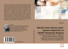 Monte Carlo Library Least-Squares Approach to EDXRF Elemental Analysis的封面