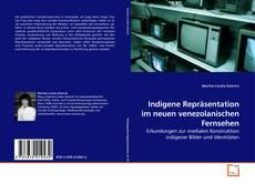 Portada del libro de Indigene Repräsentation im neuen venezolanischen Fernsehen