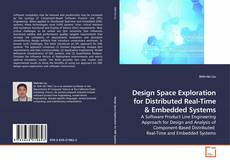 Design Space Exploration for Distributed Real-Time kitap kapağı