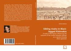 Bookcover of Sibling rivalry in Black-legged Kittiwakes