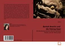 Bookcover of Bertolt Brecht und  die Peking-Oper