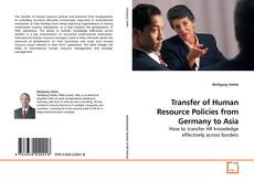 Обложка Transfer of Human Resource Policies from Germany to Asia