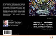 Flexibility in Component Manufacturing Systems kitap kapağı