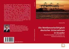 Buchcover von Die Wettbewerbsfähigkeit deutscher Unternehmen in Ecuador