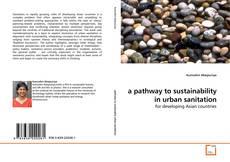 Portada del libro de a pathway to sustainability in urban sanitation