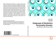 Couverture de Subgroups of Borderline Personality Disorder