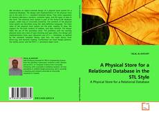 Bookcover of A Physical Store for a Relational Database in the STL Style