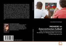 PREMIERE im Österreichischen Fußball kitap kapağı