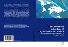Bookcover of The Competitive Advantage of Organizations and Nations