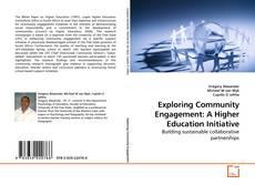 Portada del libro de Exploring Community Engagement: A Higher Education Initiative