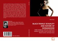 Copertina di BLACK FEMALE SEXUALITY AND NATURE OF WOMANHOOD