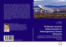 Buchcover von RF-Based Location Determination In Heterogeneous Sensor Networks