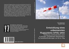 Capa do livro de Entwicklung eines unbemannten Flugsystems (VTOL UAV)