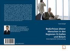 Portada del libro de Bedürfnisse älterer Menschen in den Regionen St.Gallen und Bülach
