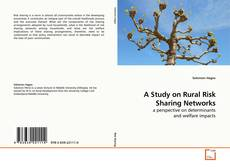 Bookcover of A Study on Rural Risk Sharing Networks