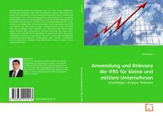 Bookcover of Anwendung und Relevanz der IFRS für kleine und mittlere Unternehmen