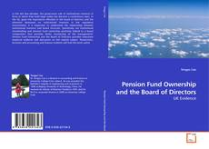 Capa do livro de Pension Fund Ownership and the Board of Directors