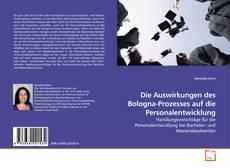 Buchcover von Die Auswirkungen des Bologna-Prozesses auf die Personalentwicklung