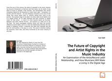 Buchcover von The Future of Copyright and Artist Rights in the Music Industry