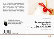 Bookcover of Consumer Aesthetic Experience in a Retail Context