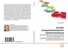 Bookcover of Visuelle komponentenbasierte Spieleentwicklung