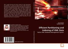 Bookcover of Efficient Partitioning and Indexing of XML Data