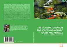 Couverture de RISK CHARACTERIZATION FOR BORON AND AQUATIC PLANTS AND ANIMALS