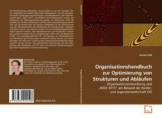 Couverture de Organisationshandbuch zur Optimierung von Strukturen und Abläufen