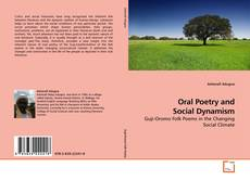 Bookcover of Oral Poetry and Social Dynamism