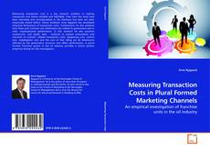 Buchcover von Measuring Transaction Costs in Plural Formed Marketing Channels