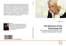 Bookcover of The Selection of the Organizing Self