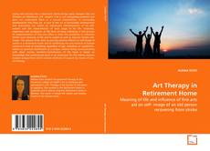 Bookcover of Art Therapy in Retirement Home