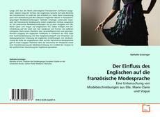 Bookcover of Der Einfluss des Englischen auf die französische Modesprache