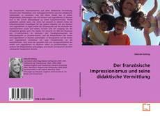 Buchcover von Der französische Impressionismus und seine didaktische Vermittlung