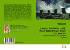 Bookcover of Layered Surface Acoustic Wave Based Indium Oxide Gas Sensors