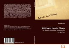 Bookcover of IPR Protection in China