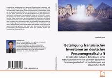 Copertina di Beteiligung französischer Investoren an deutscher Personengesellschaft