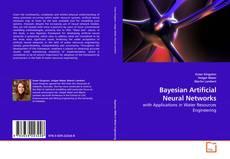 Copertina di Bayesian Artificial Neural Networks