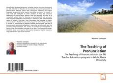Bookcover of The Teaching of Pronunciation