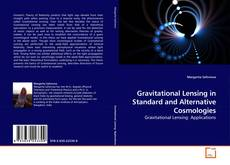 Bookcover of Gravitational Lensing in Standard and Alternative Cosmologies