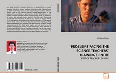 Bookcover of PROBLEMS FACING THE SCIENCE TEACHERS' TRAINING CENTRE