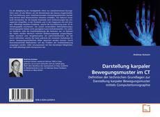 Bookcover of Darstellung karpaler Bewegungsmuster im CT