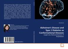 Portada del libro de Alzheimer's Disease and Type 2 Diabetes as Conformational Diseases