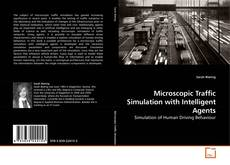 Bookcover of Microscopic Traffic Simulation with Intelligent Agents