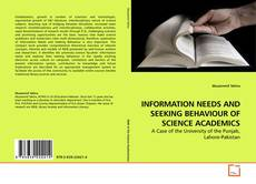 Couverture de INFORMATION NEEDS AND SEEKING BEHAVIOUR OF SCIENCE ACADEMICS