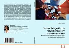 """Buchcover von Soziale Integration in """"multikulturellen"""" Grundschulklassen"""