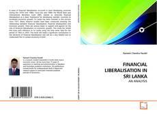 Copertina di FINANCIAL LIBERALISATION IN SRI LANKA