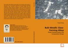 Bulk Metallic Glass-Forming Alloys的封面